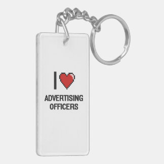 I love Advertising Officers Double-Sided Rectangular Acrylic Keychain