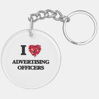 I love Advertising Officers Double-Sided Round Acrylic Keychain