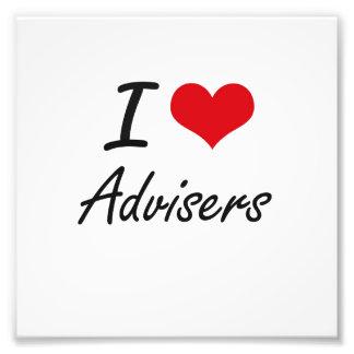 I Love Advisers Artistic Design Photo Print