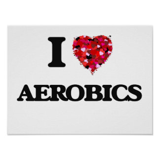 I Love Aerobics Poster