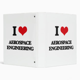 I Love Aerospace Engineering Binder