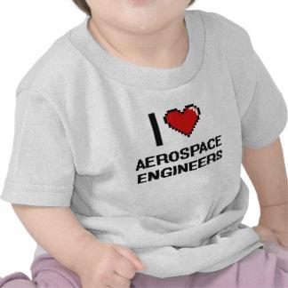I love Aerospace Engineers Tshirt