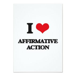I Love Affirmative Action 5x7 Paper Invitation Card