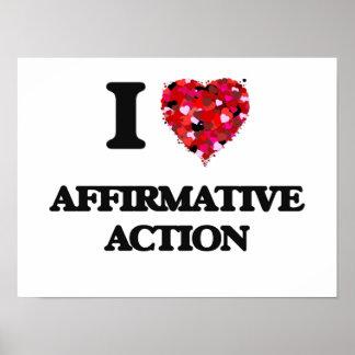 I Love Affirmative Action Poster