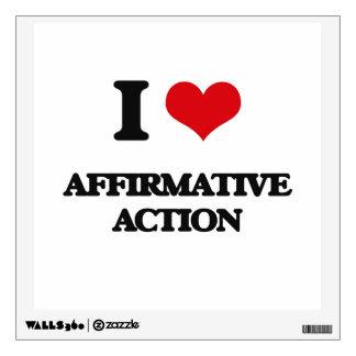 I Love Affirmative Action Room Sticker