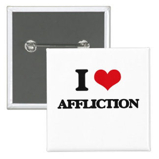 I Love Affliction Buttons