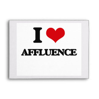 I Love Affluence Envelopes