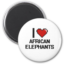 I love African Elephants Digital Design Magnet