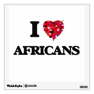 I Love Africans Wall Skins
