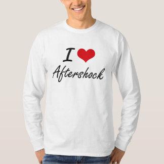 I Love Aftershock Artistic Design T Shirt