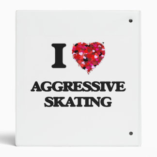 I Love Aggressive Skating Vinyl Binder