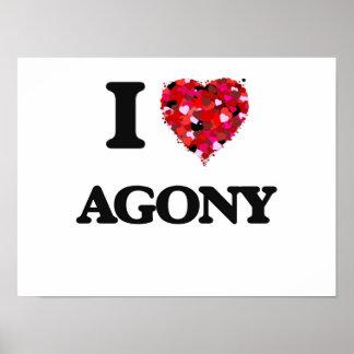 I Love Agony Poster