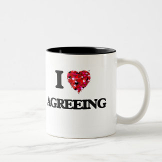 I Love Agreeing Two-Tone Coffee Mug