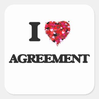 I Love Agreement Square Sticker