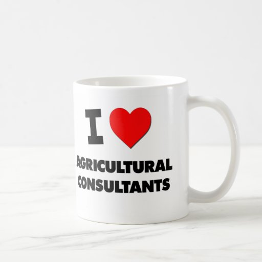 I Love Agricultural Consultants Mugs