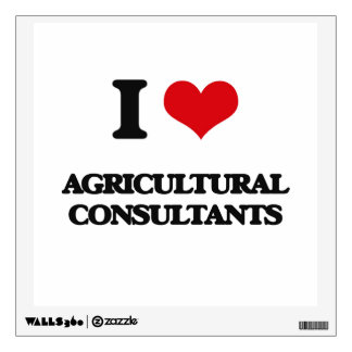 I love Agricultural Consultants Wall Stickers