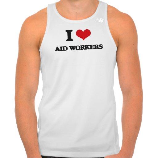 I love Aid Workers T-shirt Tank Tops, Tanktops Shirts