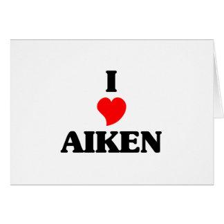 I love Aiken Greeting Card