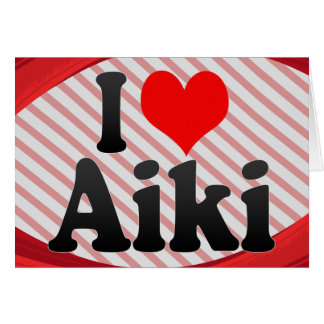 I love Aiki Card