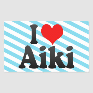 I love Aiki Rectangular Sticker