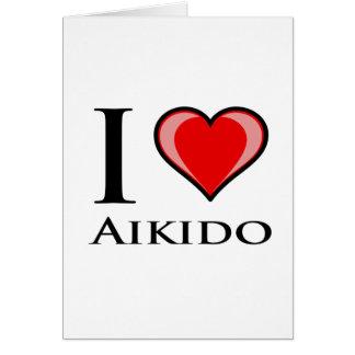 I Love Aikido Card