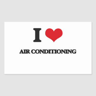 I Love Air-Conditioning Rectangular Stickers