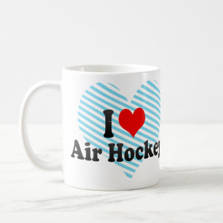I love Air Hockey Coffee Mug