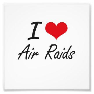I Love Air Raids Artistic Design Photo Print