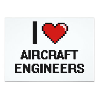 I love Aircraft Engineers 5x7 Paper Invitation Card