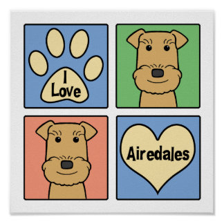 I Love Airedales Poster