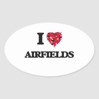 I Love Airfields Oval Sticker