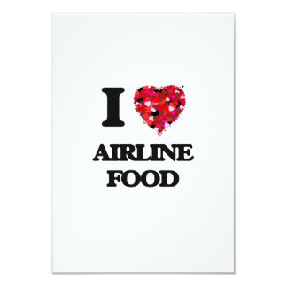 I love Airline Food 3.5x5 Paper Invitation Card