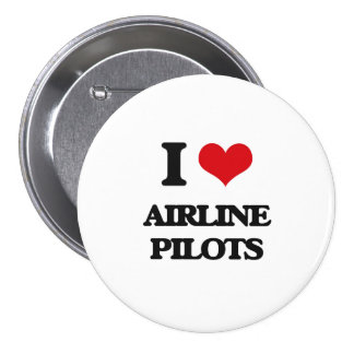 I love Airline Pilots Pinback Buttons