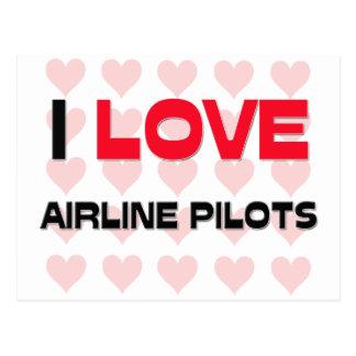 I LOVE AIRLINE PILOTS POSTCARDS