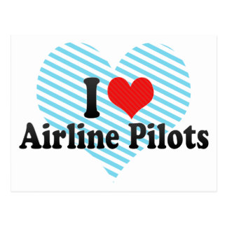 I Love Airline Pilots Post Card