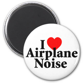 I Love Airplane Noise Magnet