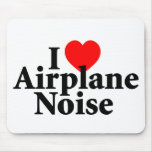 I Love Airplane Noise Mouse Pad