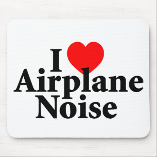 I Love Airplane Noise Mousepads