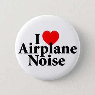 I Love Airplane Noise Pinback Button