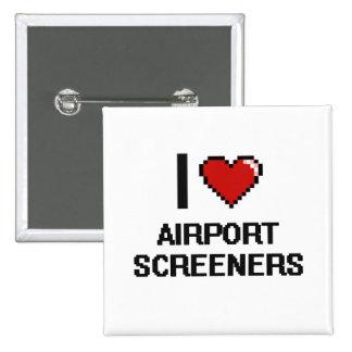 I love Airport Screeners 2 Inch Square Button
