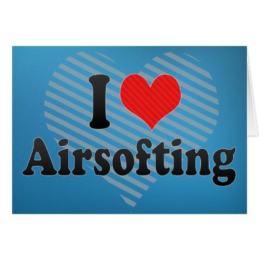 I Love Airsofting Card