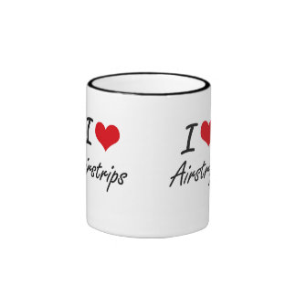 I Love Airstrips Artistic Design Ringer Coffee Mug
