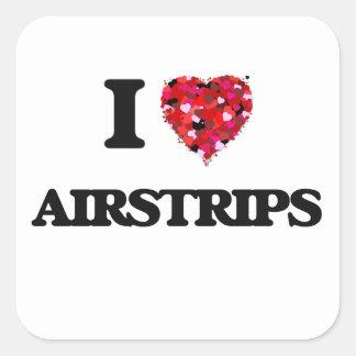 I Love Airstrips Square Sticker