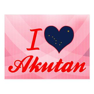 I Love Akutan, Alaska Postcards
