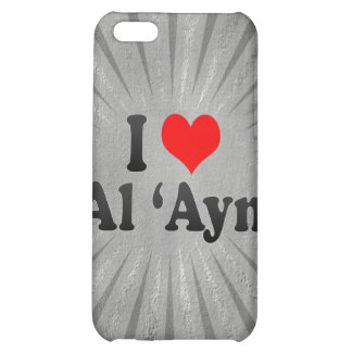 I Love Al 'Ayn, United Arab Emirates Case For iPhone 5C