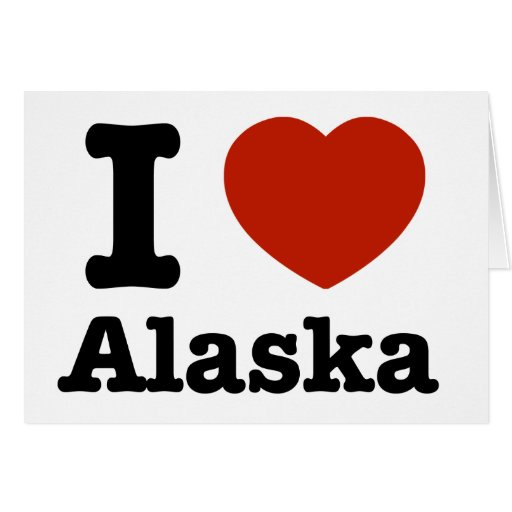 I Love Alaska Greeting Card