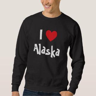 I Love Alaska Pullover Sweatshirt