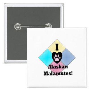 I Love Alaskan Malamutes 2 Inch Square Button
