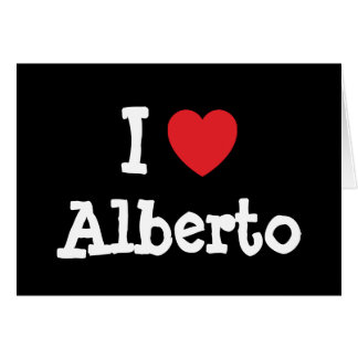 I love Alberto heart custom personalized Greeting Cards