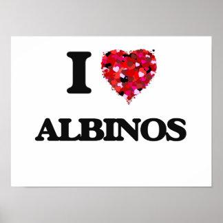 I Love Albinos Poster